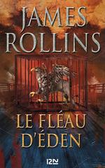 Vente EBooks : Le Fléau d'Eden  - James ROLLINS