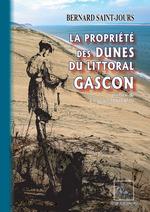 La propriété des Dunes du Littoral gascon  - Bernard Saint-Jours