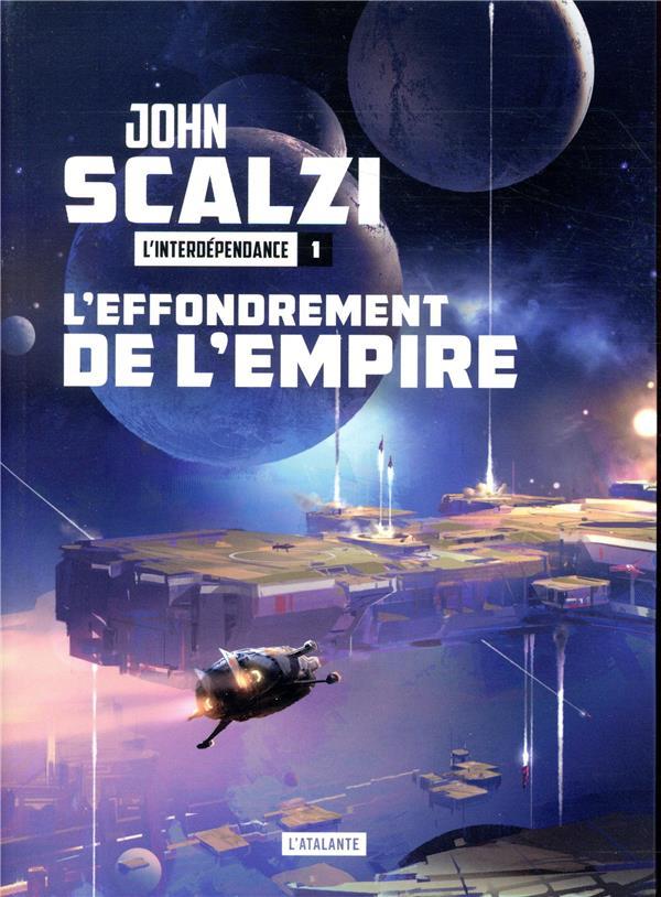 L-EFFONDREMENT DE L-EMPIRE - L-INTERDEPENDANCE LIVRE 1