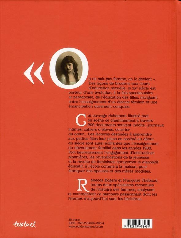 La fabrique des filles ; l'éducation des filles de Jules Ferry à la pilule