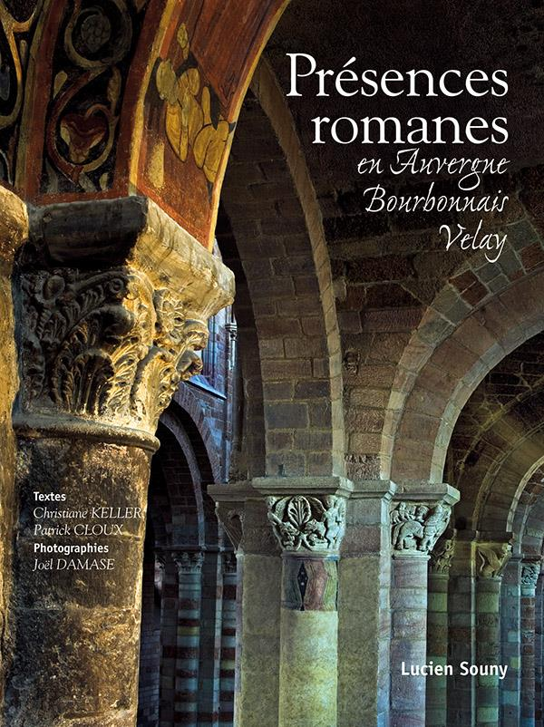 Présences romanes en auvergne, bourbonnais, velay