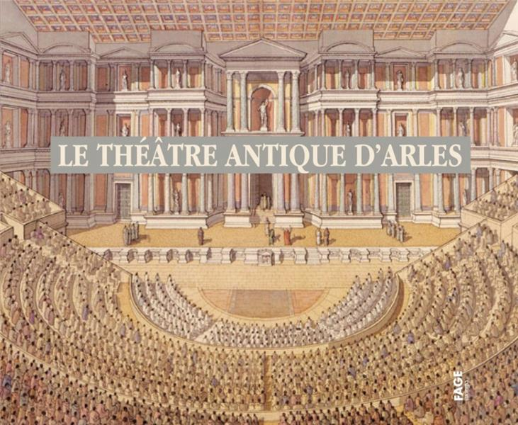 Le Theatre Antique D'Arles