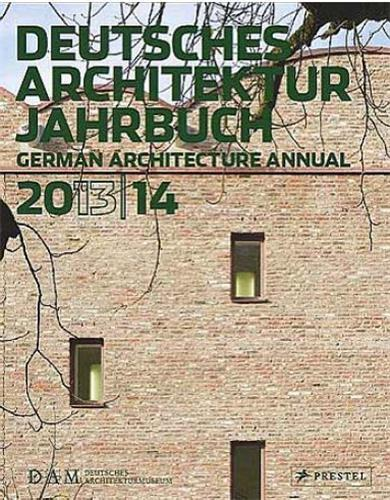 DAM GERMAN ARCHITECTURE ANNUAL 2013-14 ANGLAIS