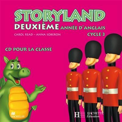 STORYLAND ; anglais ; 2ème année cycle 3 ; CD audio pour la classe