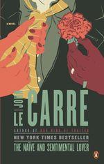Vente Livre Numérique : The Naive and Sentimental Lover  - John Le Carré