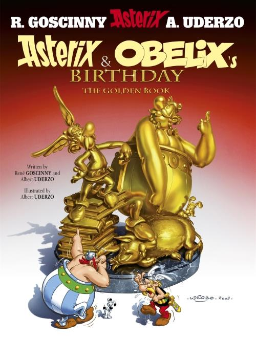 ASTERIX AND OBELIX''S BIRTHDAY - THE GOLDEN BOOK