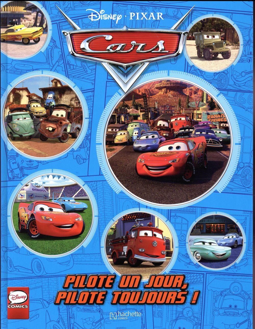 Cars ; pilote un jour, pilote toujours !