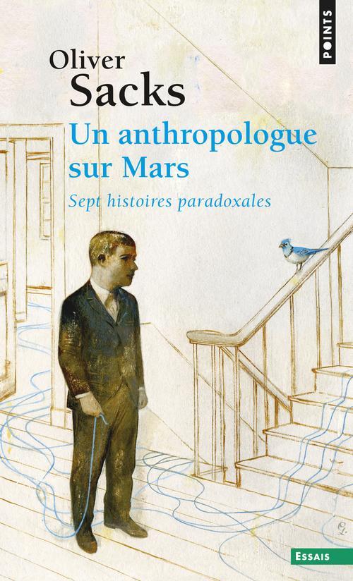 Un anthropologue sur Mars ; sept histoires paradoxales