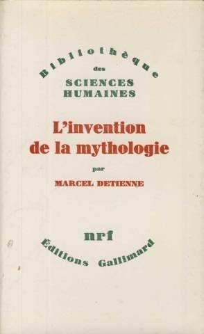 L'invention de la mythologie