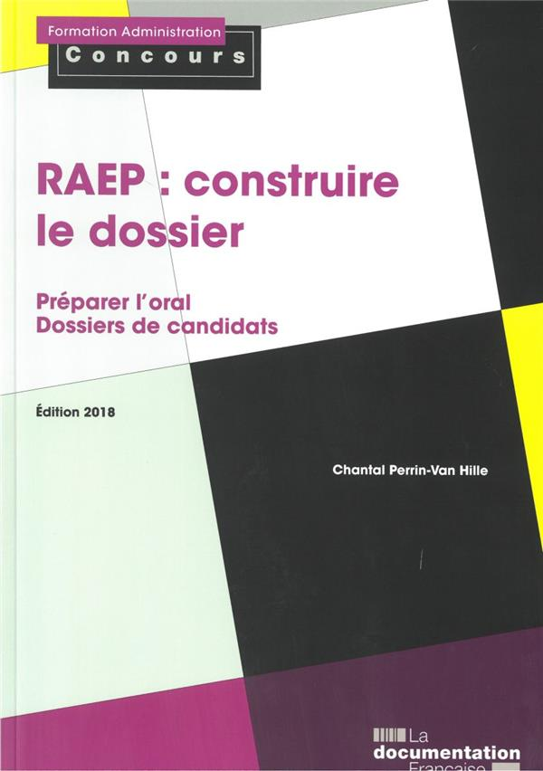 RAEP : construire le dossier ; préparer l'oral, dossiers de candidats