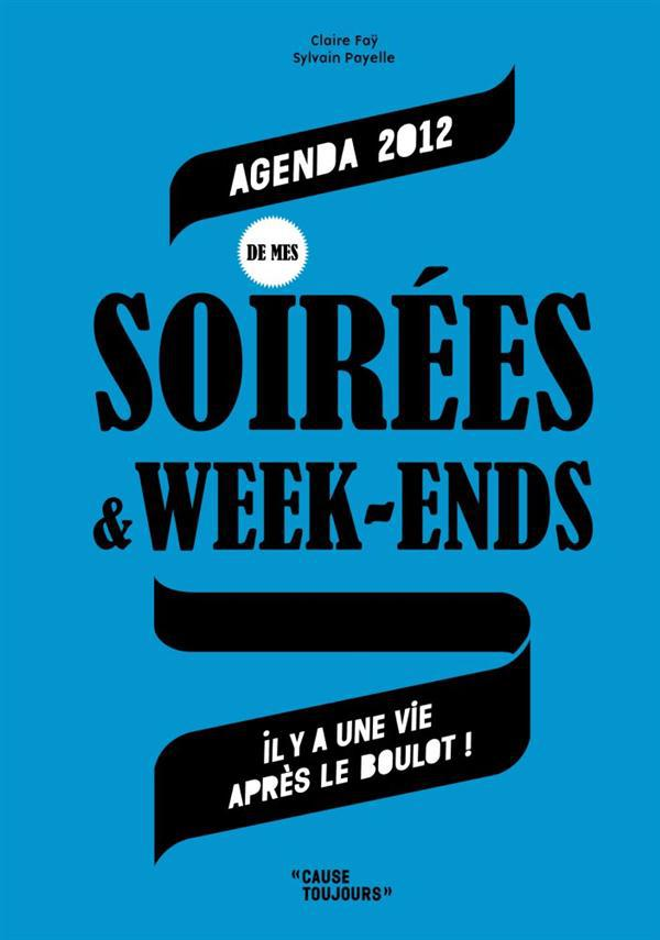 Agenda des soirées & week-ends 2012