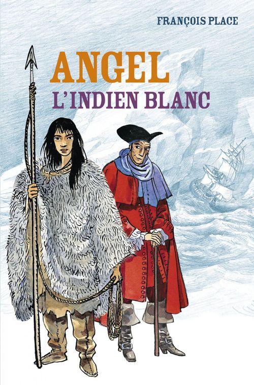 Angel, l'indien blanc