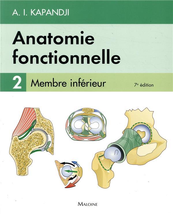 Anatomie fonctionnelle t.2 ; membre inférieur (7e édition)