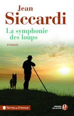 Vente EBooks : La symphonie des loups  - Jean Siccardi