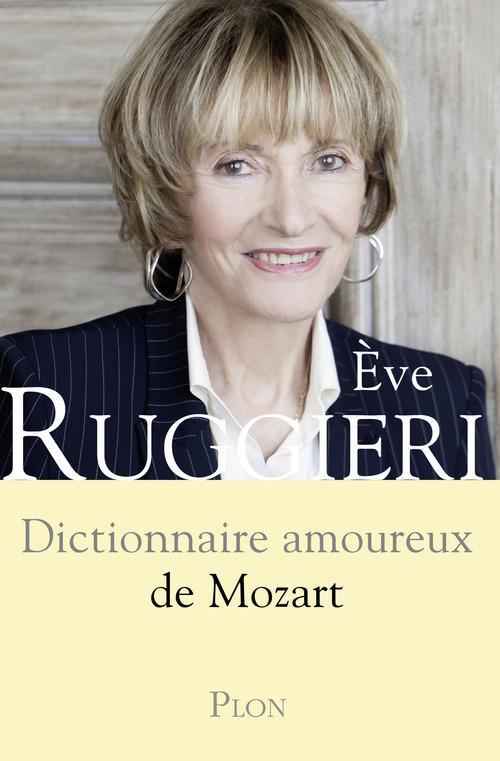 DICTIONNAIRE AMOUREUX ; dictionnaire amoureux de Mozart
