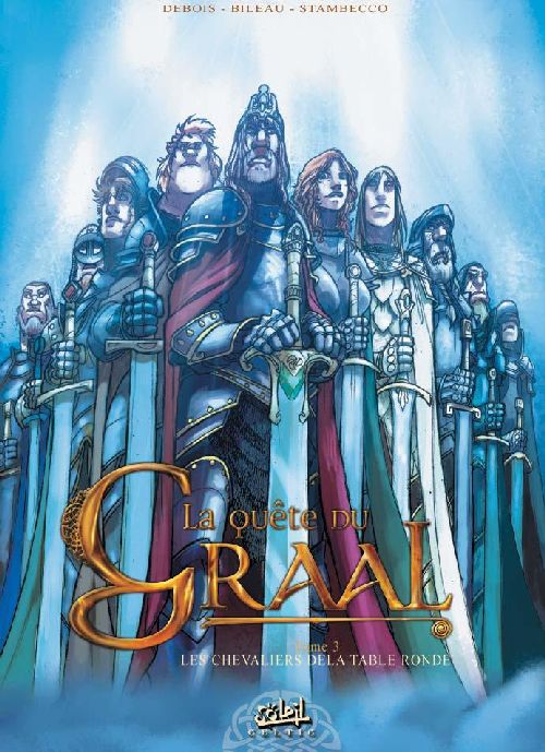 La quête du Graal T.3 ; les chevaliers de la table ronde