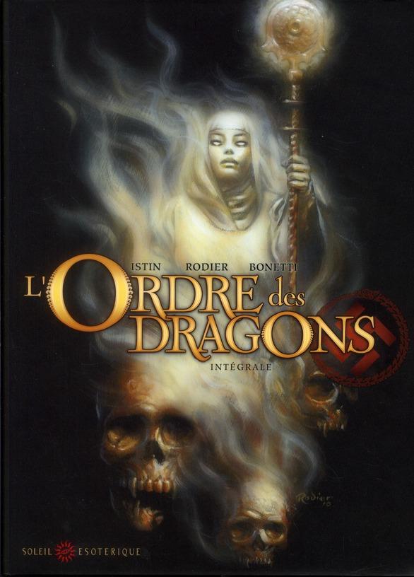 L'ordre des dragons ; intégrale t.0 à t.3