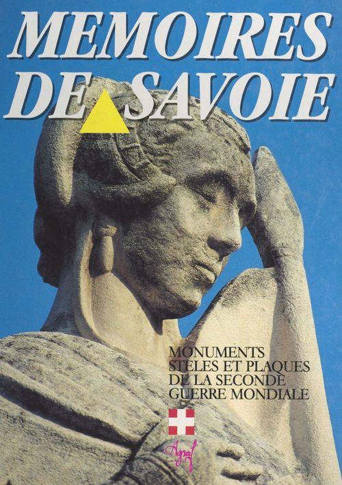 Mémoires de Savoie  - Commission départementale de l'information historique pour la paix de l'Isère