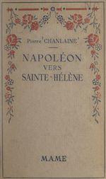 Napoléon vers Sainte-Hélène