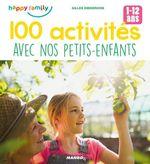 Vente EBooks : 100 activités avec nos petits-enfants  - Gilles Diederichs