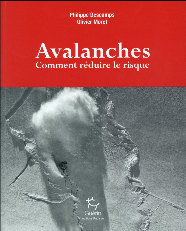 Avalanches ; comment réduire le risque