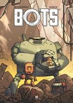 Vente Livre Numérique : Bots - Tome 1  - Aurélien Ducoudray