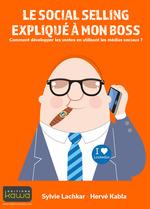 Vente EBooks : Le social selling expliqué à mon boss  - Hervé Kabla