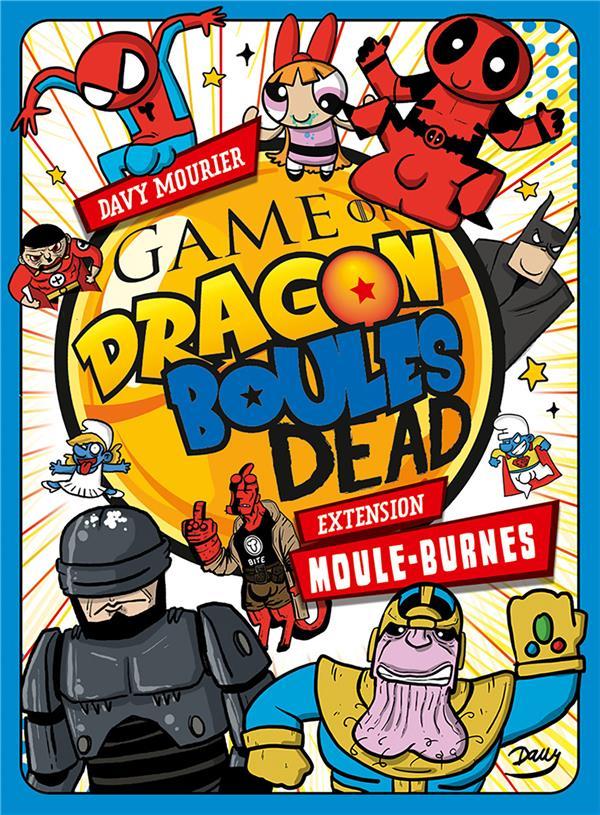Game of dragon : boule dead moule-burnes