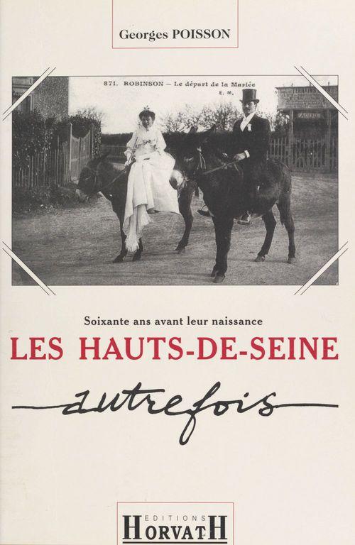 Les Hauts-de-Seine autrefois  - Georges POISSON