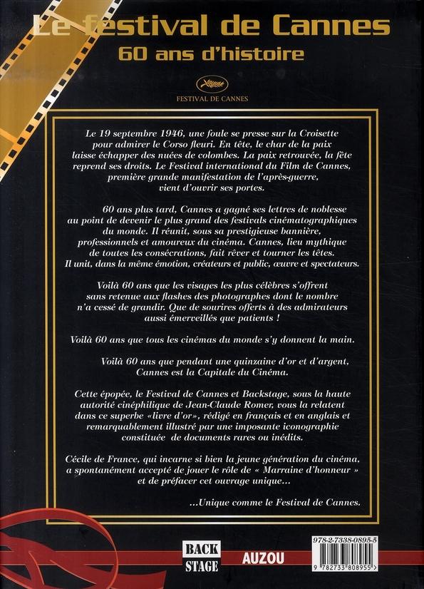 Le festival de Cannes ; 60 ans d'histoire