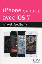 Vente EBooks : IPhone (4, 4S, 5, 5S et 5C) avec iOS 7, C'est facile  - Sébastien LECOMTE - Yasmina SALMANDJEE LECOMTE
