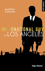 Vente EBooks : International guy - tome 12 Los Angeles -Extrait offert-  - Audrey Carlan