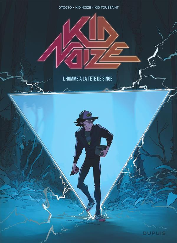 Kid Noize T.1 ; l'homme à la tête de singe