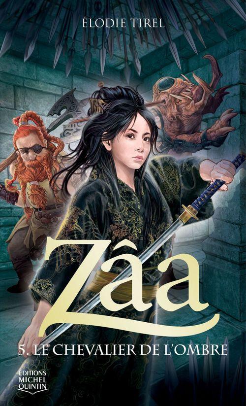 Zâa t.5 ; le chevalier de l'ombre