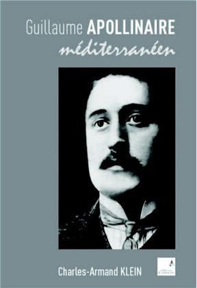 Guillaume Apollinaire méditerranéen