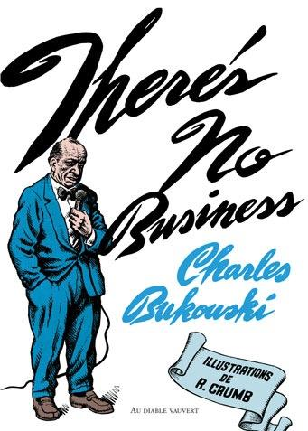 There's no business