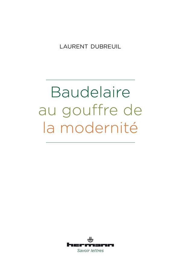 Baudelaire au gouffre de la modernité