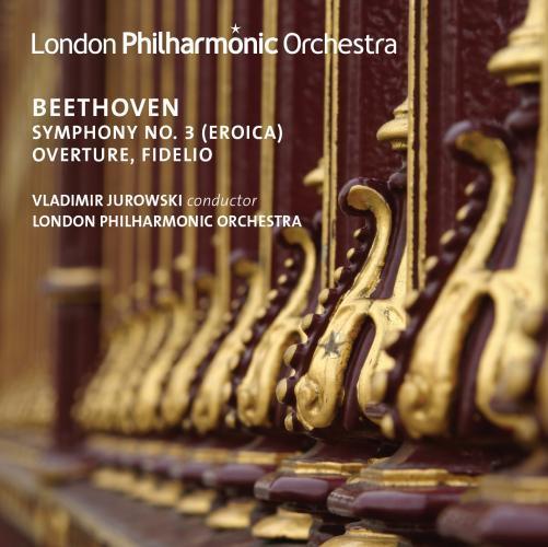 Beethoven : symphonie n° 3 - ouverture Fidelio. Jurowski.