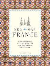 New map france unforgettable experiences for the discerning traveller