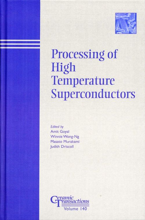 Processing of High Temperature Superconductors