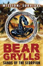 Vente Livre Numérique : Mission Survival 3: Sands of the Scorpion  - Bear Grylls