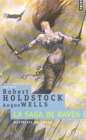La saga de Raven t.1 ; maîtresse du chaos