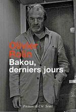 Vente EBooks : Bakou, derniers jours  - Olivier Rolin
