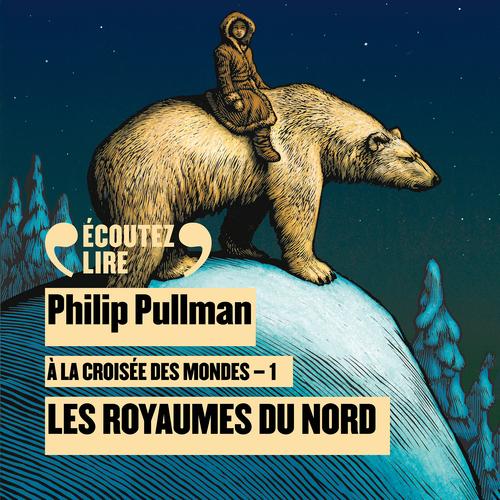 À la croisée des mondes (Tome 1) - Les royaumes du Nord  - Philip Pullman