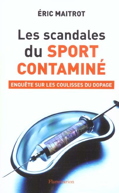 Les scandales du sport contamine - enquete sur les coulisses du dopage