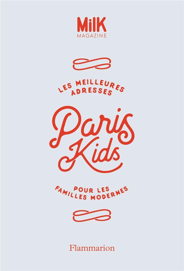 Les meilleures adresses Paris kids pour les familles modernes