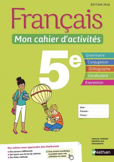 Français ; 5e ; mon cahier d'activités (édition 2018)