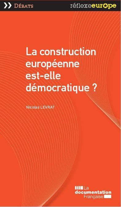 La construction européenne est-elle démocratique ?