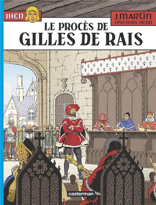 Jhen t.17 ; le procès de Gilles de Rais