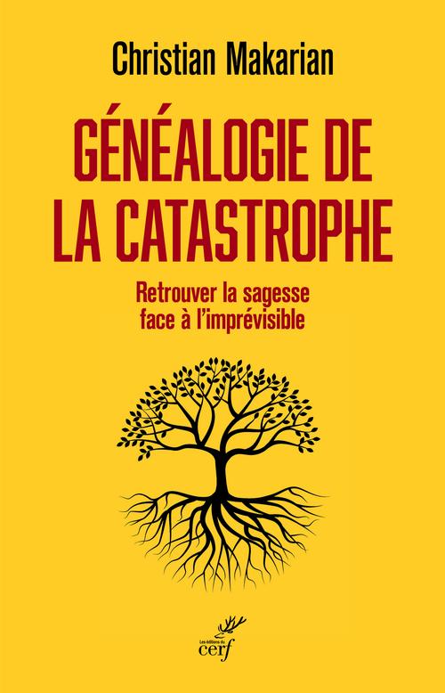 Généalogie de la catastrophe
